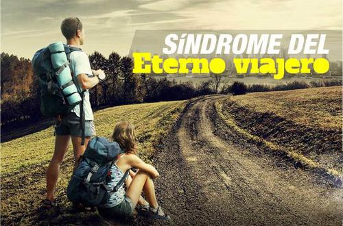 Síndrome del eterno viajero
