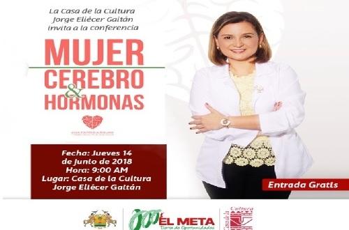 """""""Mujer, cerebro y hormonas"""", gran conferencia en Villavicencio"""
