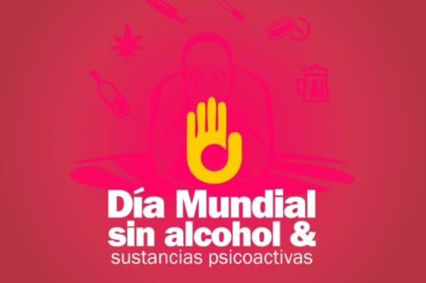 Día Mundial Sin Alcohol y Sustancias Psicoactivas